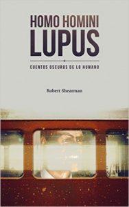 homo homini lupus, robert shearman