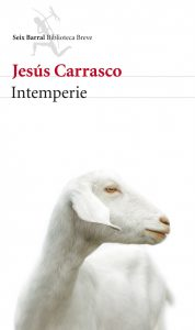 intemperie, jesús carrasco, seix barral, relatos en construcción
