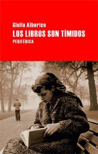 los libros son tímidos, giulia alberico, biografía lectora, portada