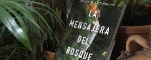 la mensajera del bosque, Maite r. Ochotorena, planeta