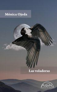 las voladoras, Monica Ojeda, paginas de espuma